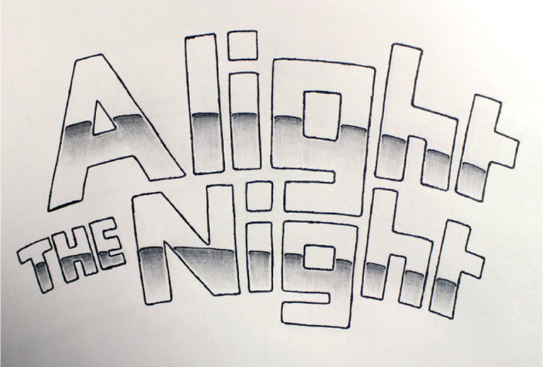 Alight the Night Art Artistic Poster Typography Trance Sketchwork Sketches